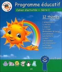 PROGRAMME EDUCATIF - CAHIER D'ACTIVITES - SERIE 1