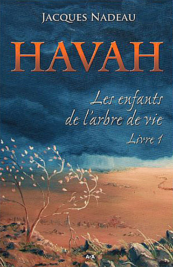 HAVAH - LIVRE 1 - LES ENFANTS DE L'ARBRE DE VIE