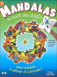 MANDALAS AU BOUT DES DOIGTS - TOME 3