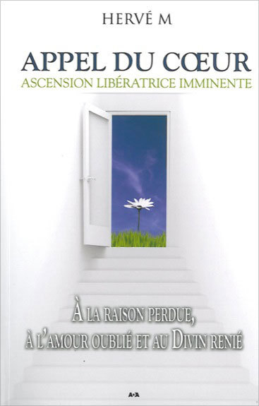 APPEL DU COEUR - ASCENSION LIBERATRICE IMMINENTE