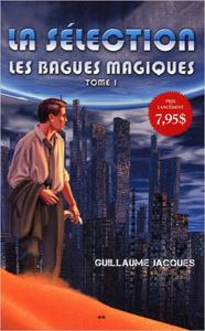 LES BAGUES MAGIQUES TOME 1 - LA SELECTION
