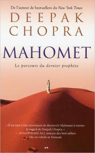 MAHOMET - LE PARCOURS DU DERNIER PROPHETE