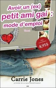 AVOIR UN (EX) PETIT AMI GAI : MODE D'EMPLOI - BELLE T1
