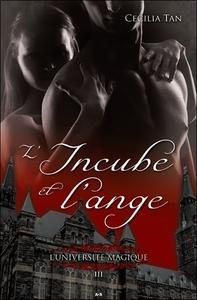L'UNIVERSITE MAGIQUE - T3 : L'INCUBE ET L'ANGE