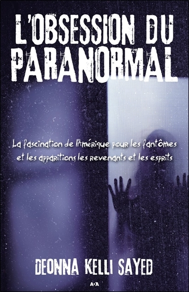 L'OBSESSION DU PARANORMAL