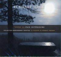 VIVRE LA PAIX INTERIEURE - LIVRE AUDIO 2 CD