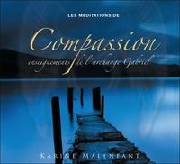 LES MEDITATIONS DE COMPASSION - ENSEIGNEMENTS DE L'ARCHANGE GABRIEL - LIVRE AUDIO