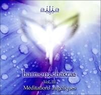HARMON I CHAKRAS VOL.2 - MEDITATIONS ANGELIQUES