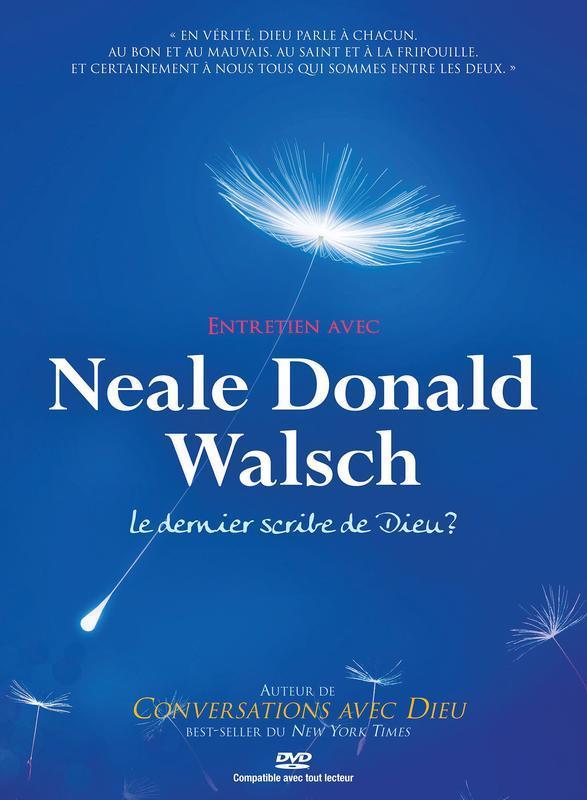 ENTRETIEN AVEC NEALE DONALD WALSCH - DVD