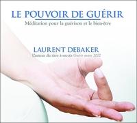 LE POUVOIR DE GUERIR - LIVRE AUDIO 1 CD