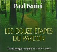 LES DOUZE ETAPES DU PARDON - LIVRE AUDIO 2CD
