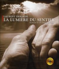 LA LUMIERE DU SENTIER - LIVRE + CD