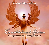 LES MEDITATIONS DE GUERISON - ENSEIGNEMENTS DE L'ARCHANGE RAPHAEL - LIVRE AUDIO