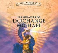LES MIRACLES DE L'ARCHANGE MICHAEL - LIVRE AUDIO