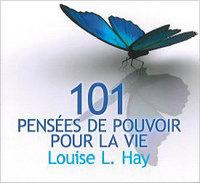 101 PENSEES DE POUVOIR POUR LA VIE - LIVRE AUDIO
