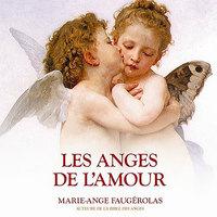 LES ANGES DE L'AMOUR - LIVRE AUDIO 2 CD
