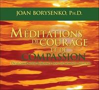 MEDITATIONS DE COURAGE ET DE COMPASSION - LIVRE AUDIO