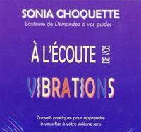 A L'ECOUTE DE VOS VIBRATIONS - LIVRE AUDIO 2 CD