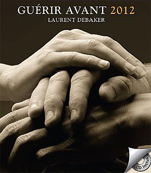 GUERIR AVANT 2012 - LIVRE + CD
