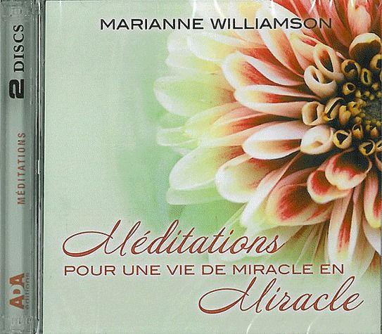 MEDITATIONS POUR UNE VIE DE MIRACLE EN MIRACLE LIVRE AUDIO 2 CD