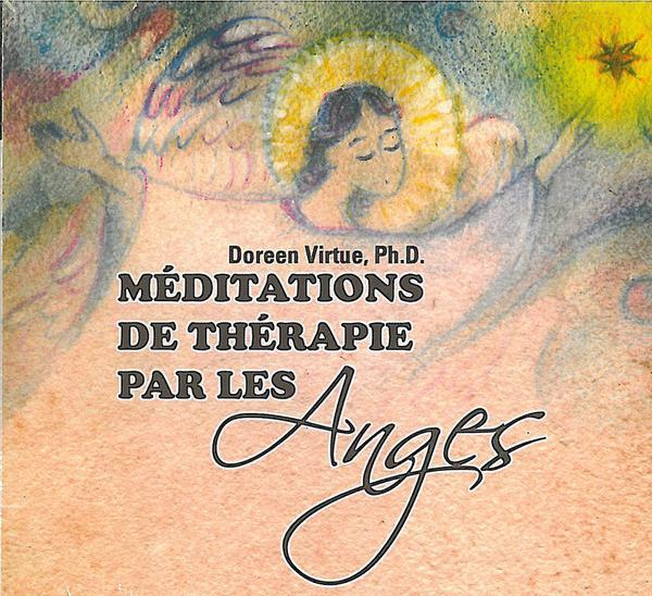 MEDITATIONS DE THERAPIE PAR LES ANGES - LIVRE AUDIO