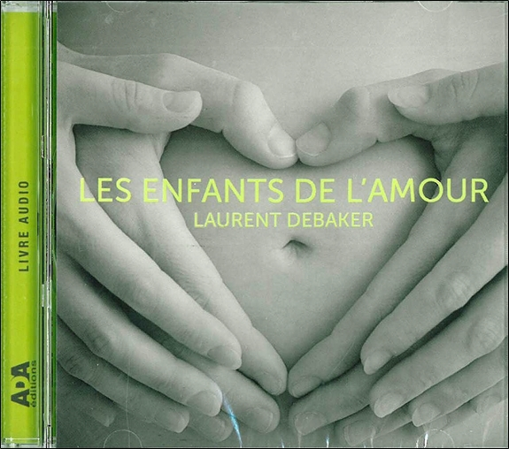 LES ENFANTS DE L'AMOUR - LIVRE AUDIO