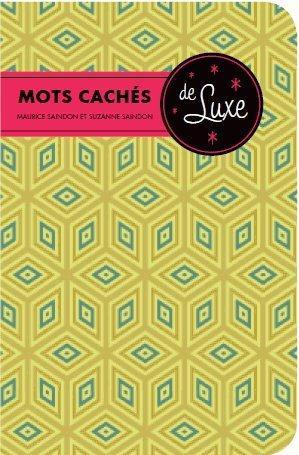MOTS CACHES DE LUXE