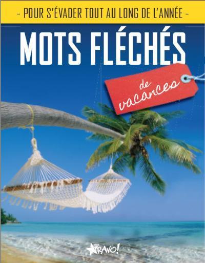 MOTS FLECHES DE VACANCES