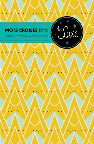 MOTS CROISES N 2 DE LUXE