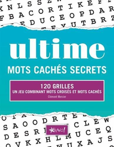 ULTIME MOTS CACHES SECRETS