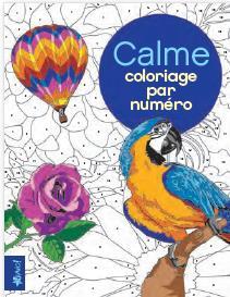 CALME - COLORIAGE PAR NUMEROS