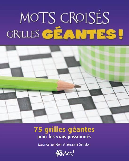 MOTS CROISES GRILLES GEANTES !