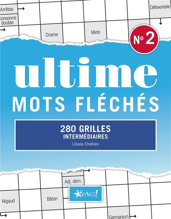 ULTIME MOTS FLECHES 2
