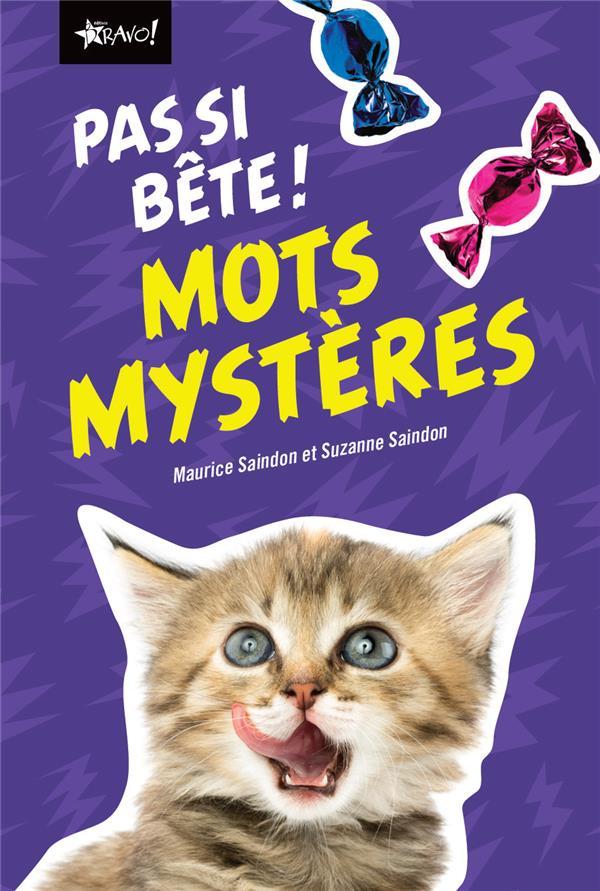 MOTS MYSTERES PAS SI BETES