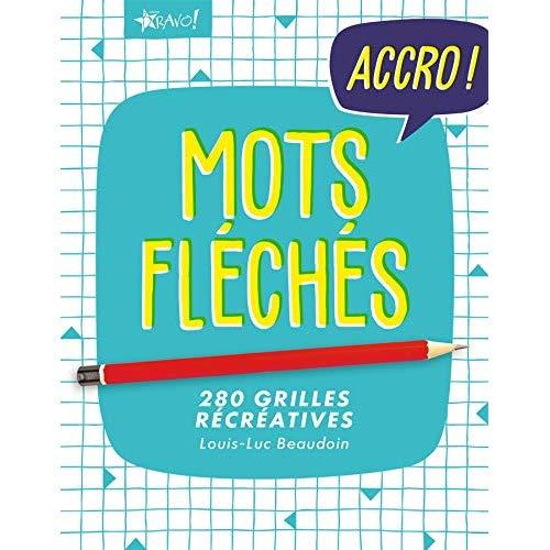ACCRO ! MOTS FLECHES
