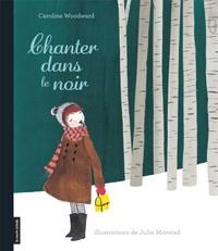 CHANTER DANS LE NOIR