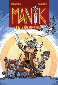 MANIK V. 01 LA BETE SANGUINAIRE