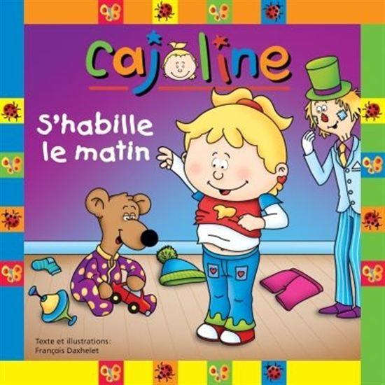 CAJOLINE S'HABILLE LE MATIN