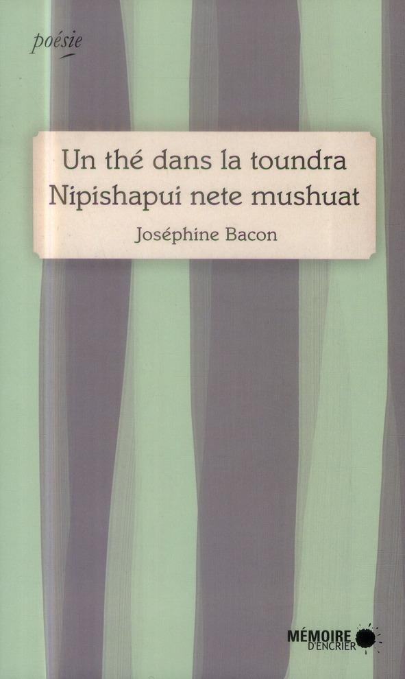 Un the dans la toundra - nipishapui nete mushuat