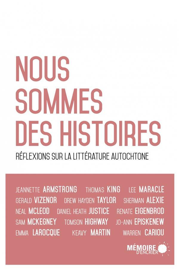 NOUS SOMMES DES HISTOIRES - REFLEXION SUR LA LITTERATURE AUT