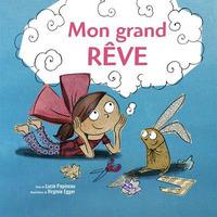 MON GRAND REVE