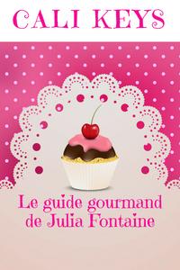 LE GUIDE GOURMAND DE JULIA FONTAINE