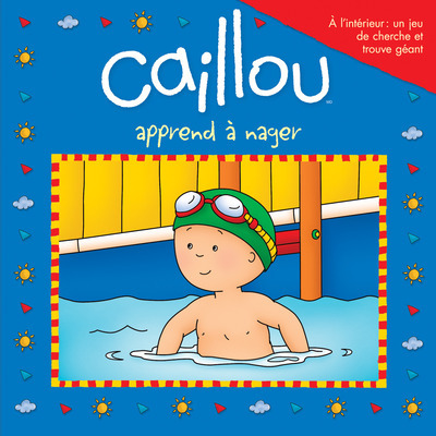 CAILLOU APPREND A NAGER