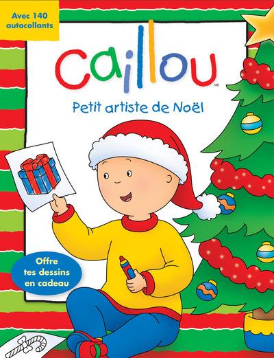 CAILLOU PETIT ARTISTE DE NOEL