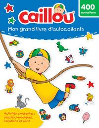 CAILLOU MON GRAND LIVRE D'AUTOCOLLANTS