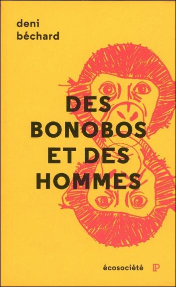 DES BONOBOS ET DES HOMMES - VOYAGE AU COEUR DU CONGO