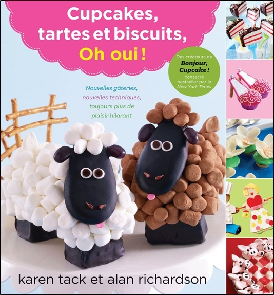 CUPCAKES, TARTES ET BISCUITS, OH OUI !