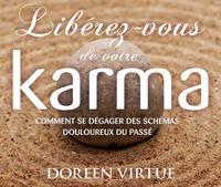 LIBEREZ-VOUS DE VOTRE KARMA - LIVRE AUDIO