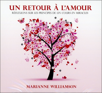 UN RETOUR A L'AMOUR - LIVRE AUDIO 3 CD