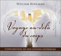 VOYAGE AU-DELA DU CORPS - LIVRE AUDIO 2 CD